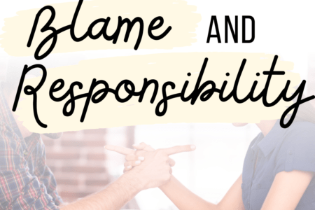 My Thoughts on Blame and Responsibility
