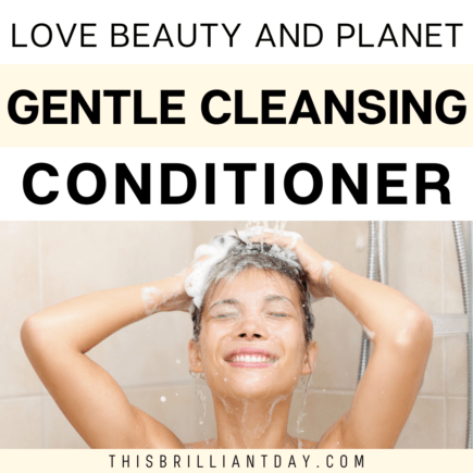 Love Beauty and Planet Gentle Cleansing Conditioner