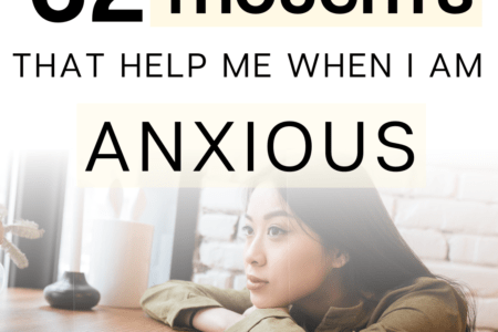62 Thoughts That Help Me When I Am Anxious
