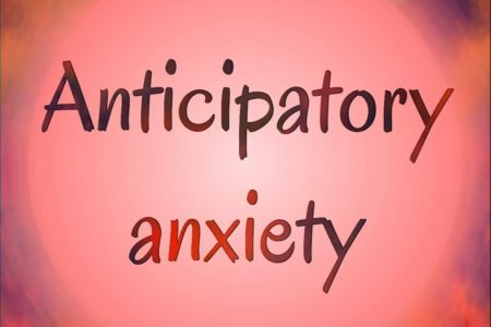 Anticipatory Anxiety