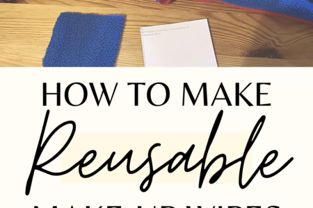 How To Make Reusable Make-Up Wipes