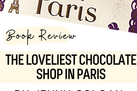 Book Review - The Loveliest Chocolate Shop In Paris by Jenny Colgan