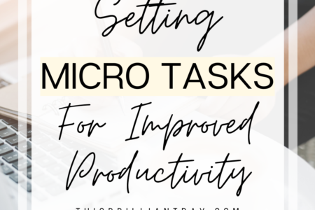 Setting Micro Tasks For Improved Productivity