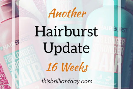 Another Hairburst Update 16 Weeks