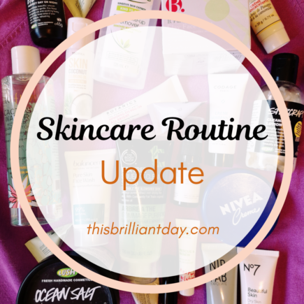 Skincare Routine Update