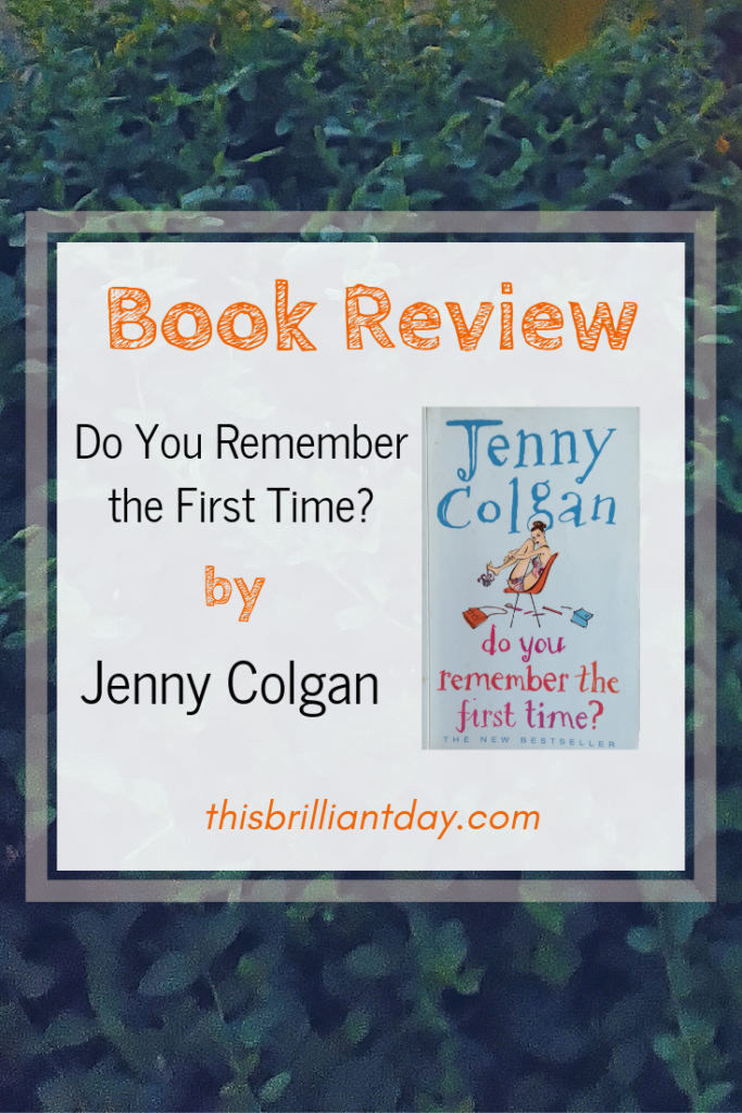 Book Review - Do You Remember the First Time by Jenny Colgan