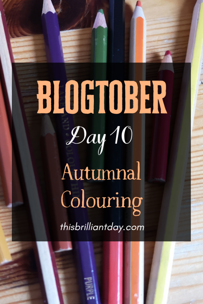 Blogtober Day 10 - Autumnal Colouring