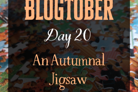 Blogtober Day 20 - An Autumnal Jigsaw