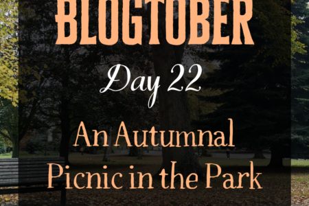 Blogtober Day 22 - An Autumnal Picnic in the Park
