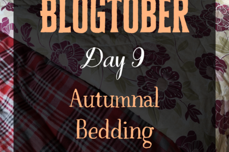 Blogtober Day 9 - Autumnal Bedding