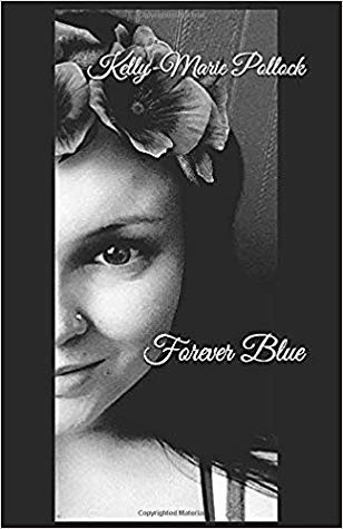 The front cover of Forever Blue by Kelly-Marie Pollock