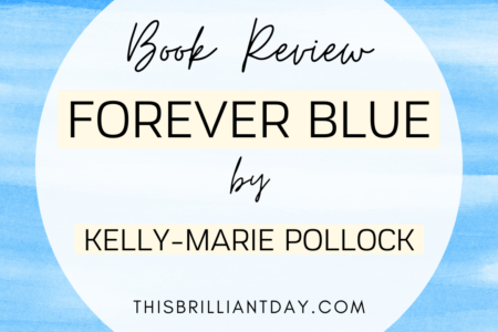 Book Review - Forever Blue by Kelly-Marie Pollock
