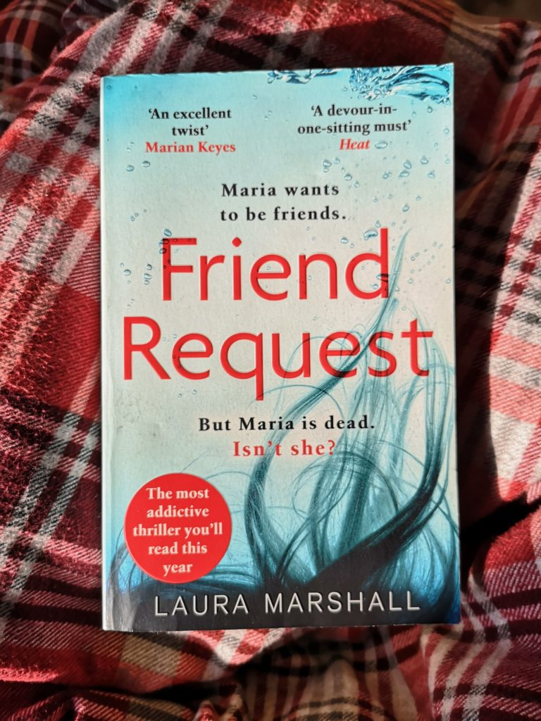 Paperback copy of Friend Request by Laura Marshall