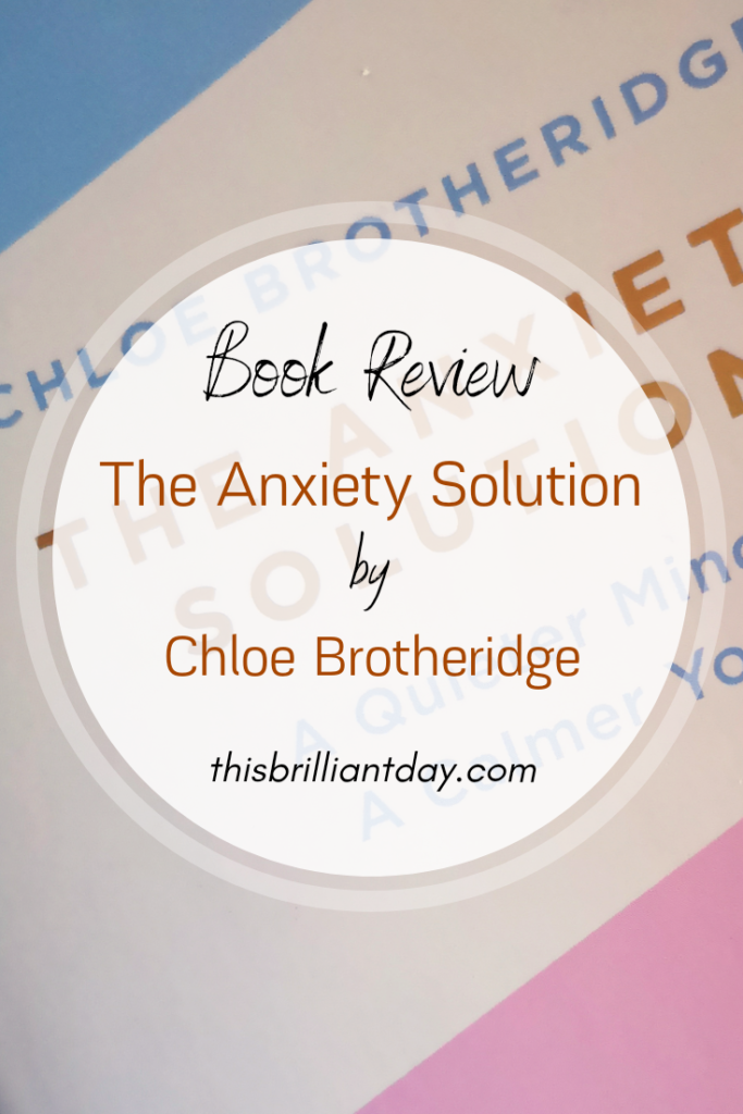 Book Review - The Anxiety Solution by Chloe Brotheridge
