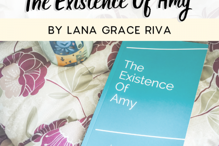 The Existence of Amy by Lana Grace Riva - Book Review