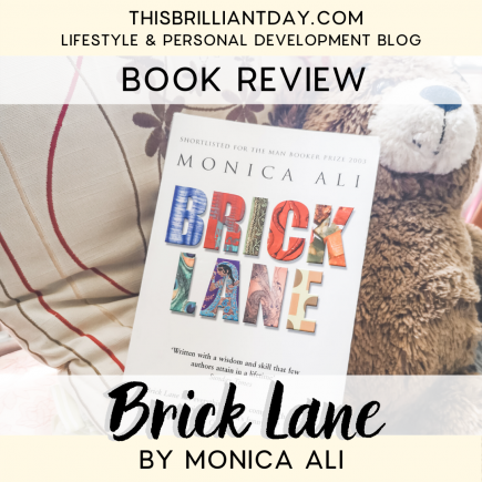 Brick Lane by Monica Ali - Book Review