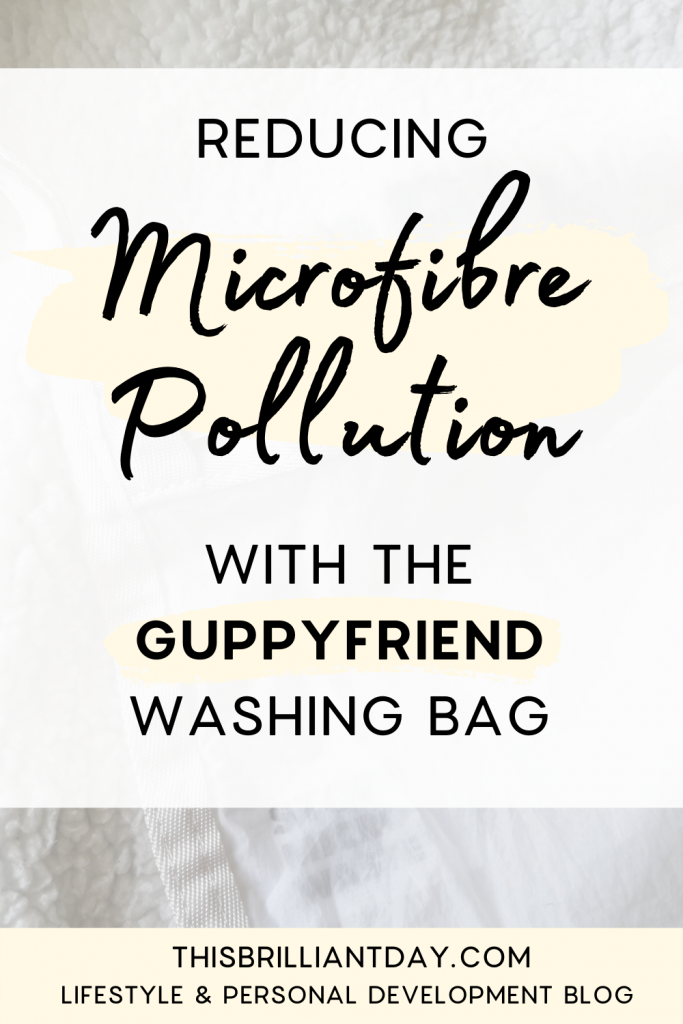 Reducing Microfibre Pollution with the Guppyfriend Washing Bag