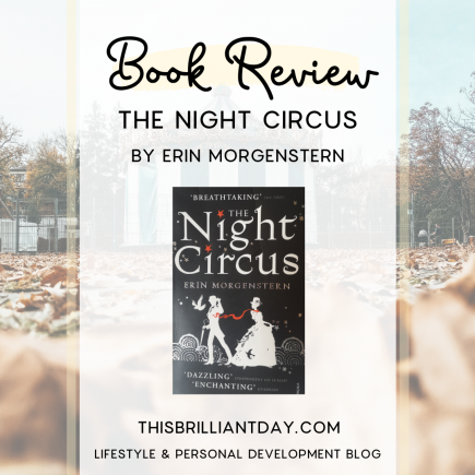 The Night Circus by Erin Morgenstern - Book Review
