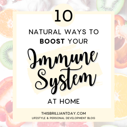 10 Natural Ways to Boost Your Immune System at Home
