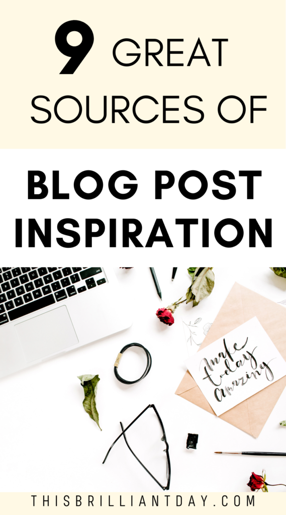 9 Great Sources of Blog Post Inspiration