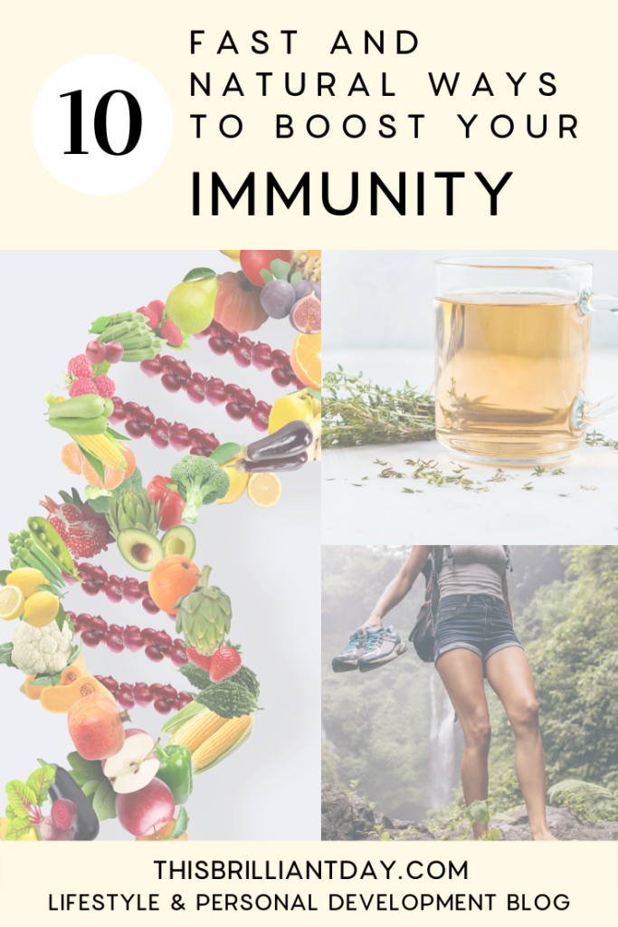 10 Fast and Natural Ways to Boost Your Immunity