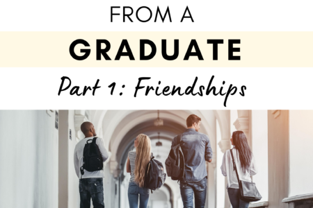 University Tips from a Graduate - Part 1: Friendships