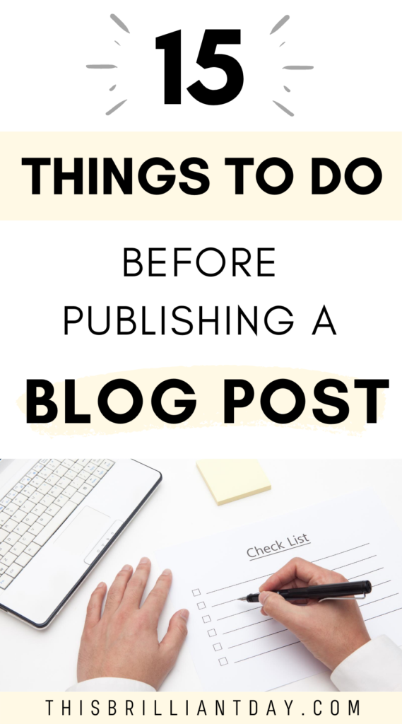 15 Things To Do Before Publishing a Blog Post
