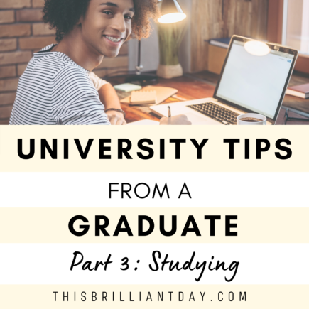 University Tips from a Graduate - Part 3: Studying