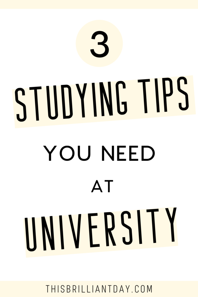 3 Studying Tips You Need at University