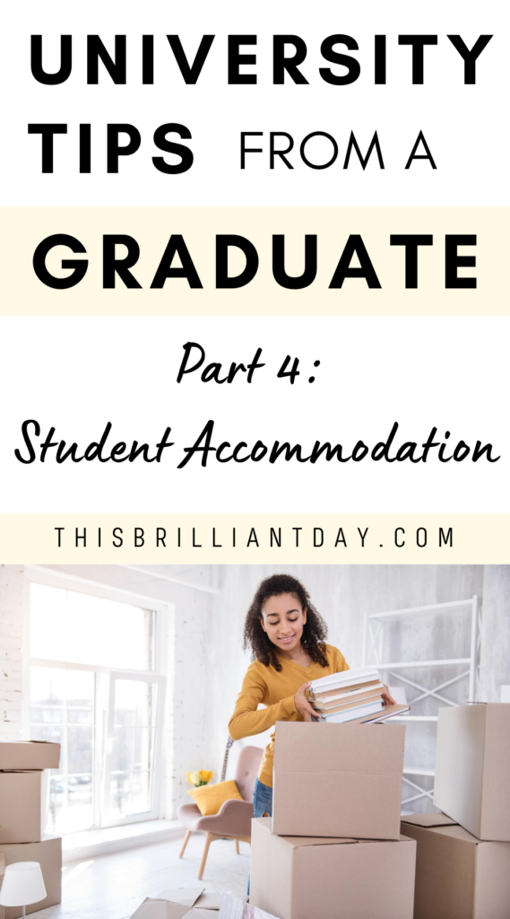 University Tips from a Graduate - Part 4: Student Accommodation