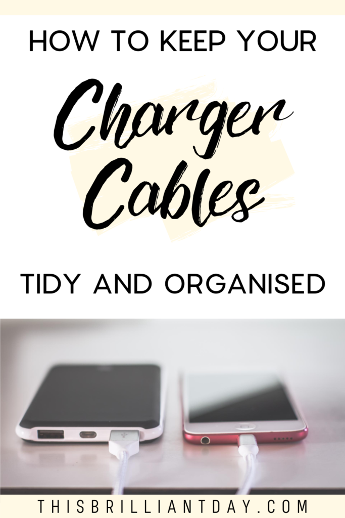 How to keep your charger cables tidy and organised.