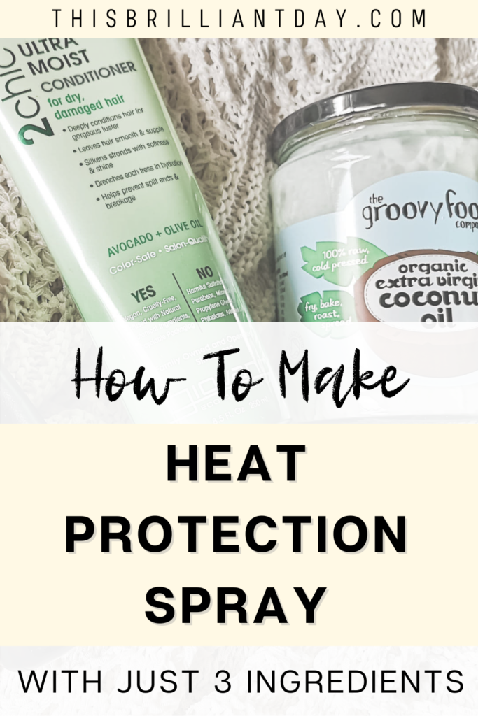 How to make heat protection spray with just 3 ingredients