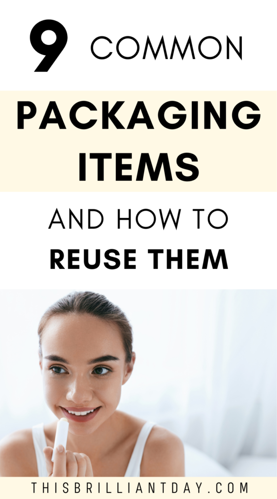 9 Common Packaging Items and How to Reuse Them