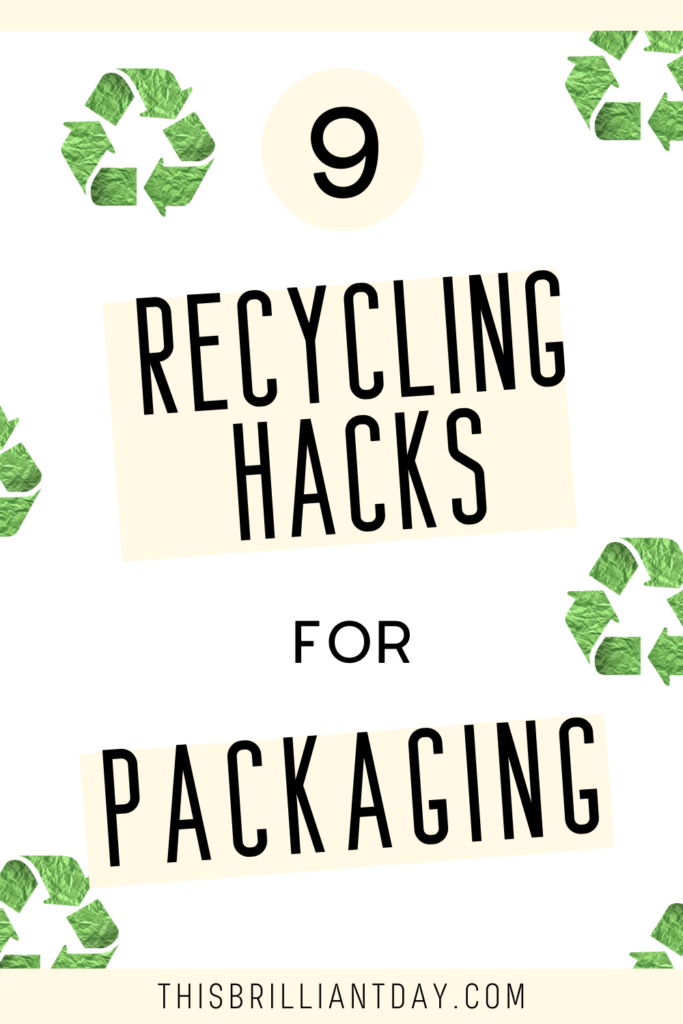9 Recycling Hacks for Packaging