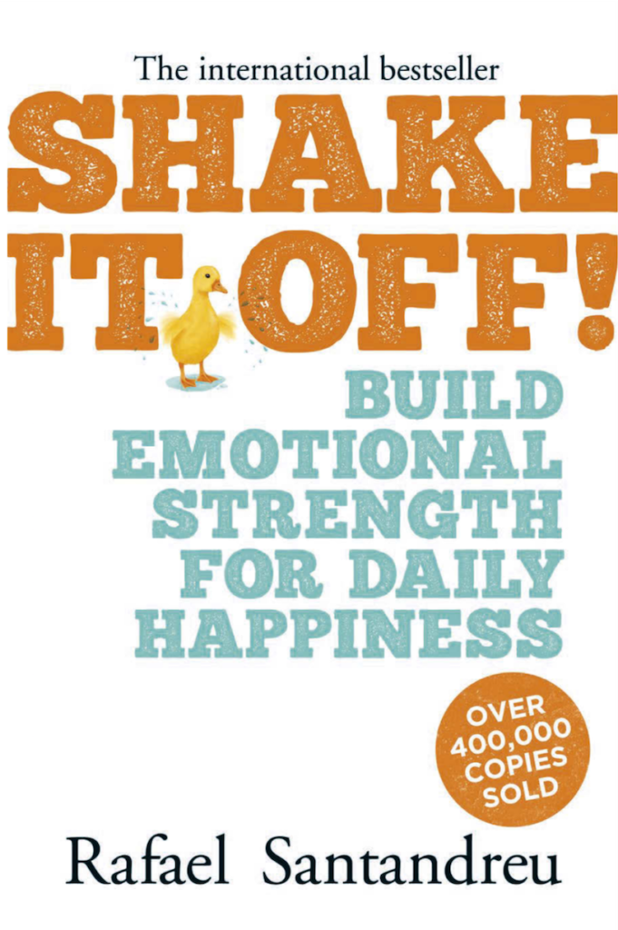 The front cover of Shake It Off! by Rafael Santandreu
