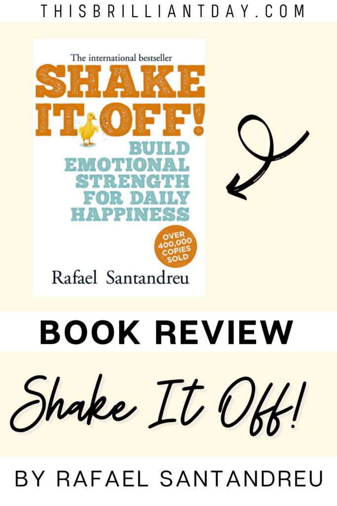 Book review - Shake It Off! by Rafael Santandreu