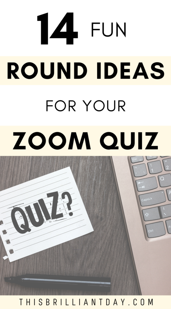 14 Fun Round Ideas For Your Zoom Quiz