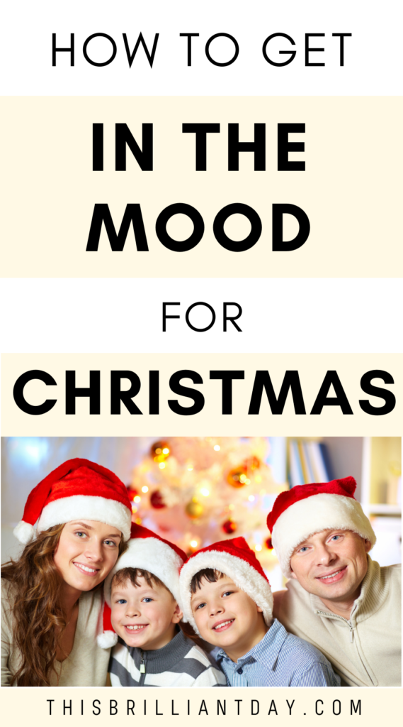 How to get in the mood for Christmas