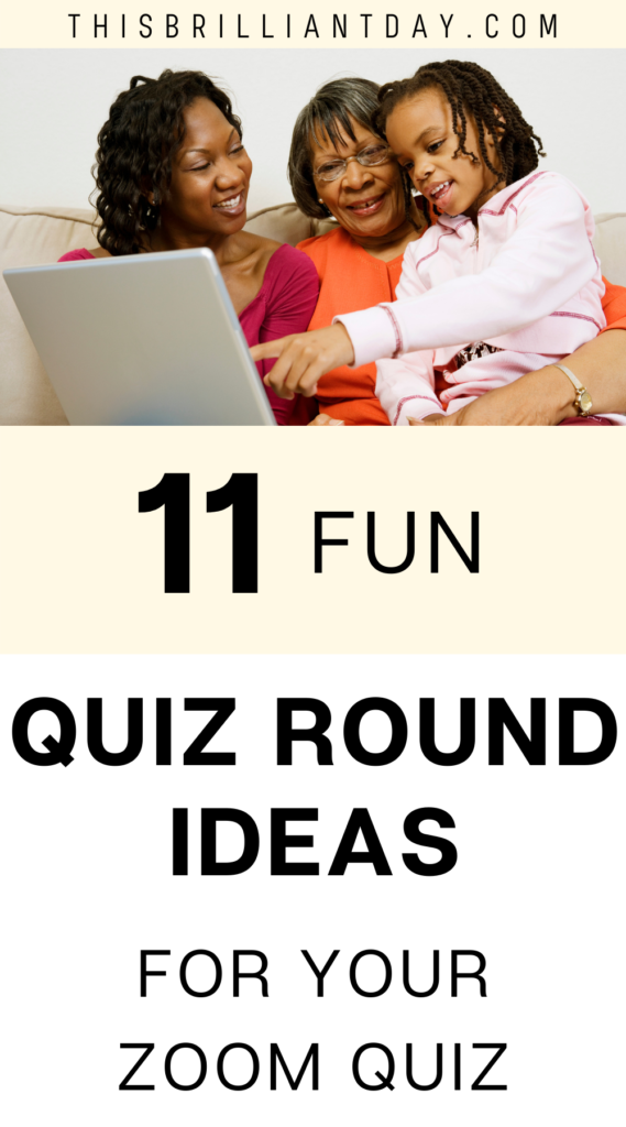 11 Fun Quiz Round Ideas for Your Zoom Quiz