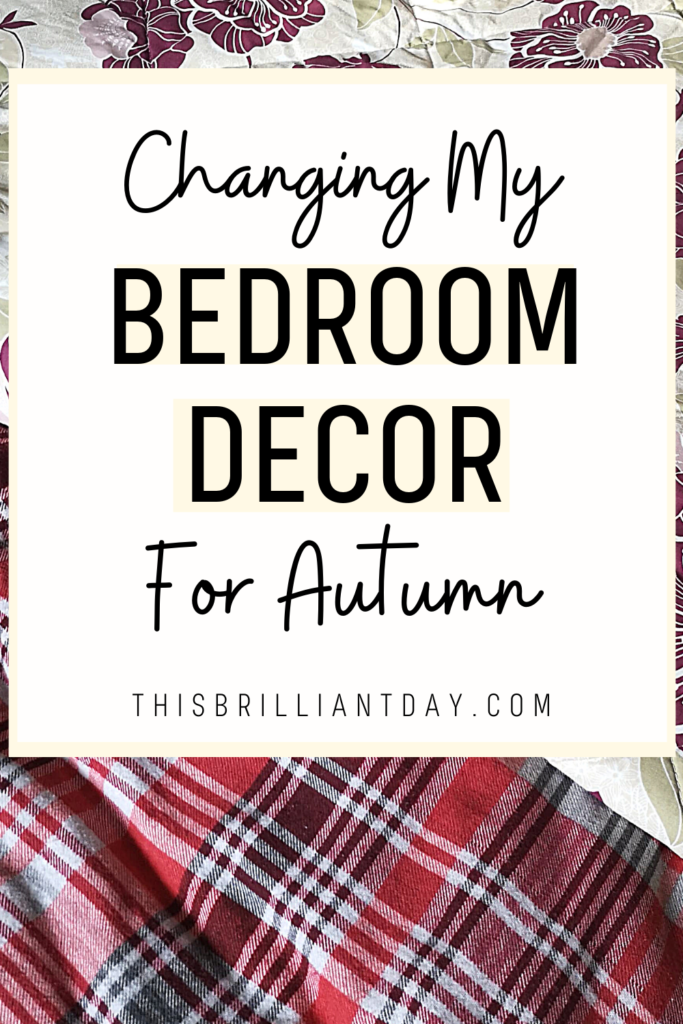 Changing My Bedroom Decor For Autumn