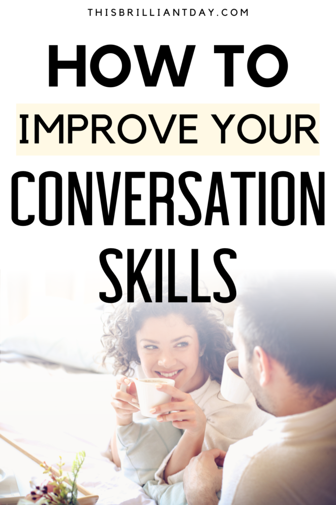 How To Improve Your Conversation Skills