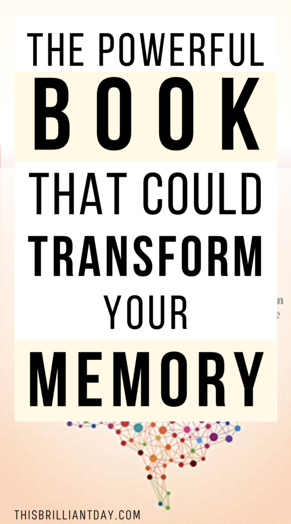 The Powerful Book That Could Transform Your Memory