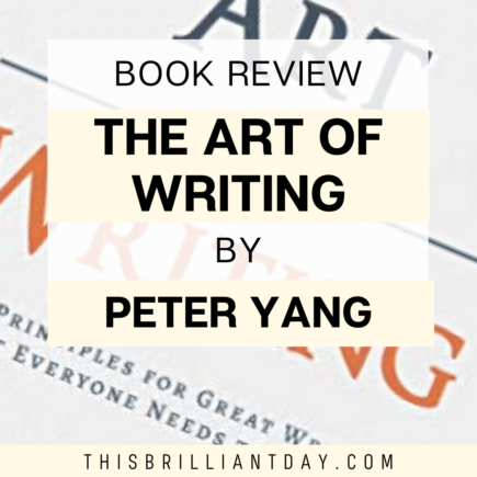 Book Review - The Art of Writing by Peter Yang
