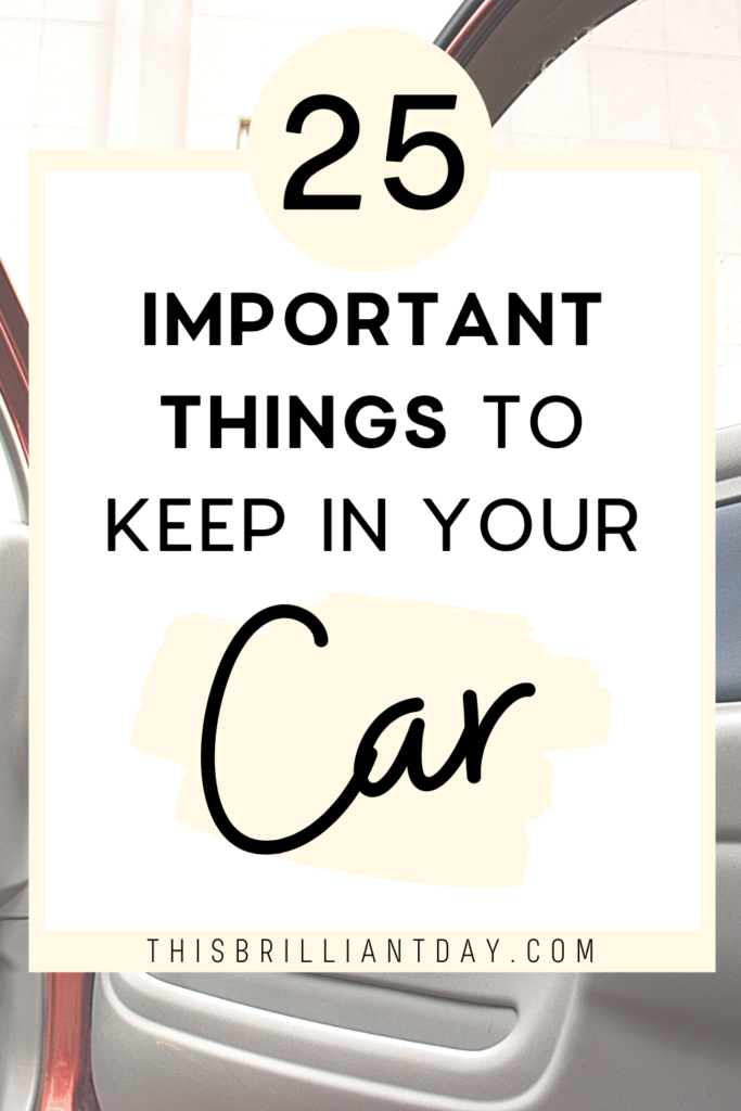 25 Important Things To Keep In Your Car