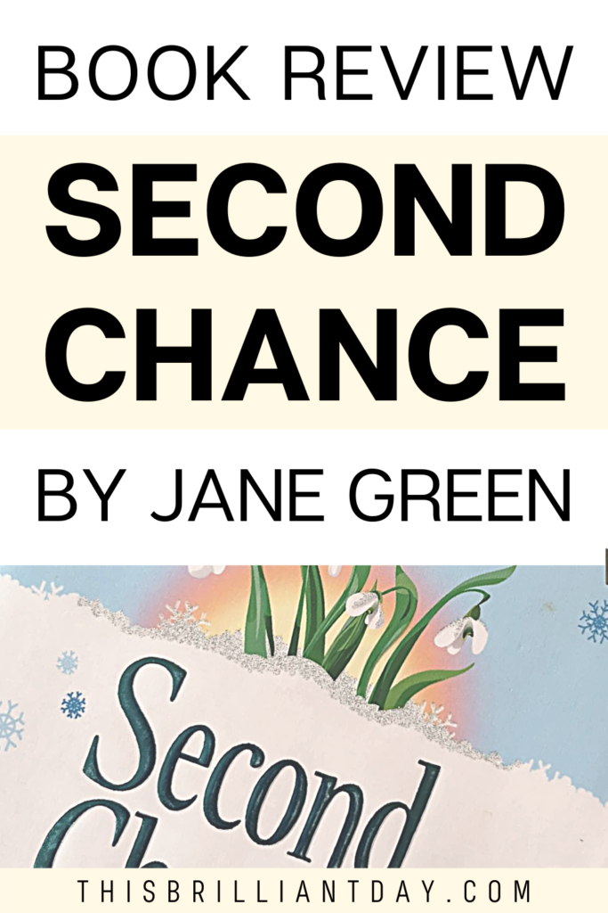 Book Review - Second Chance by Jane Green