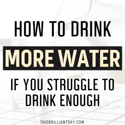 How To Drink More Water If You Struggle To Drink Enough