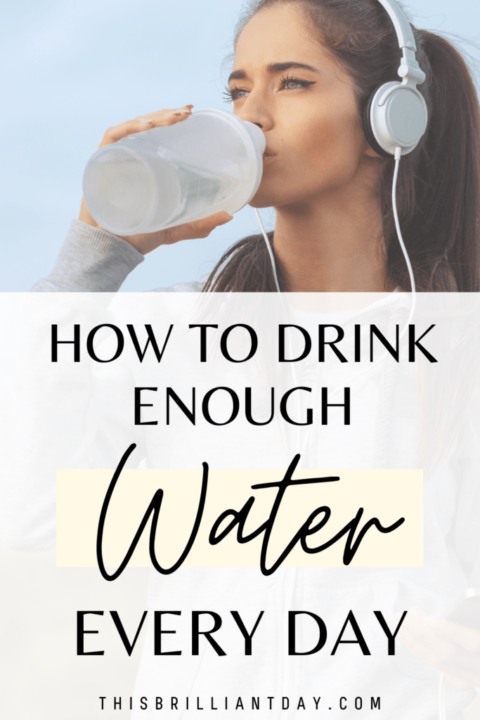 How To Drink Enough Water Every Day