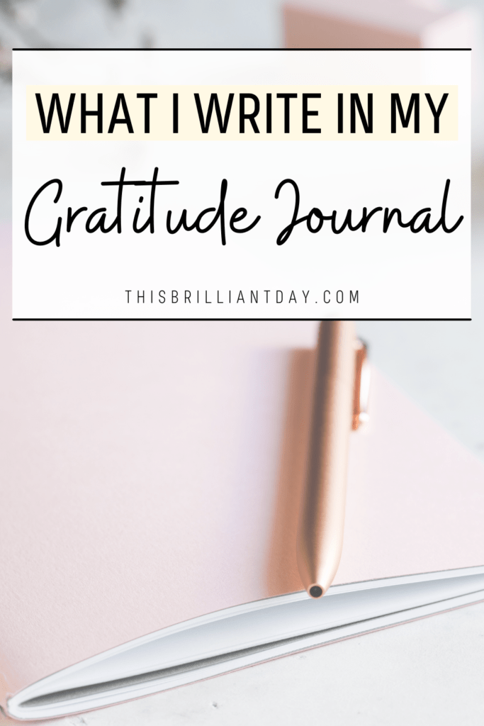 What I Write In My Gratitude Journal