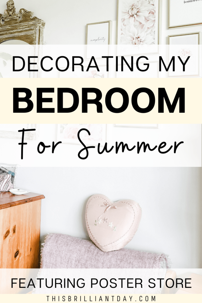 Decorating My Bedroom For Summer - Featuring Poster Store