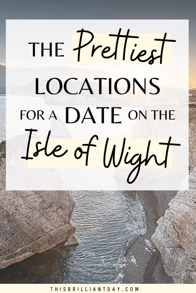 The Prettiest Locations for a Date on The Isle of Wight